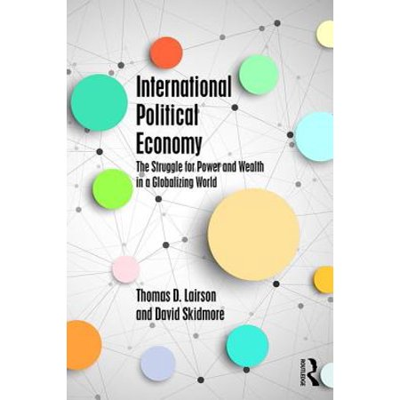 international political economy the struggle for power and wealth pdf